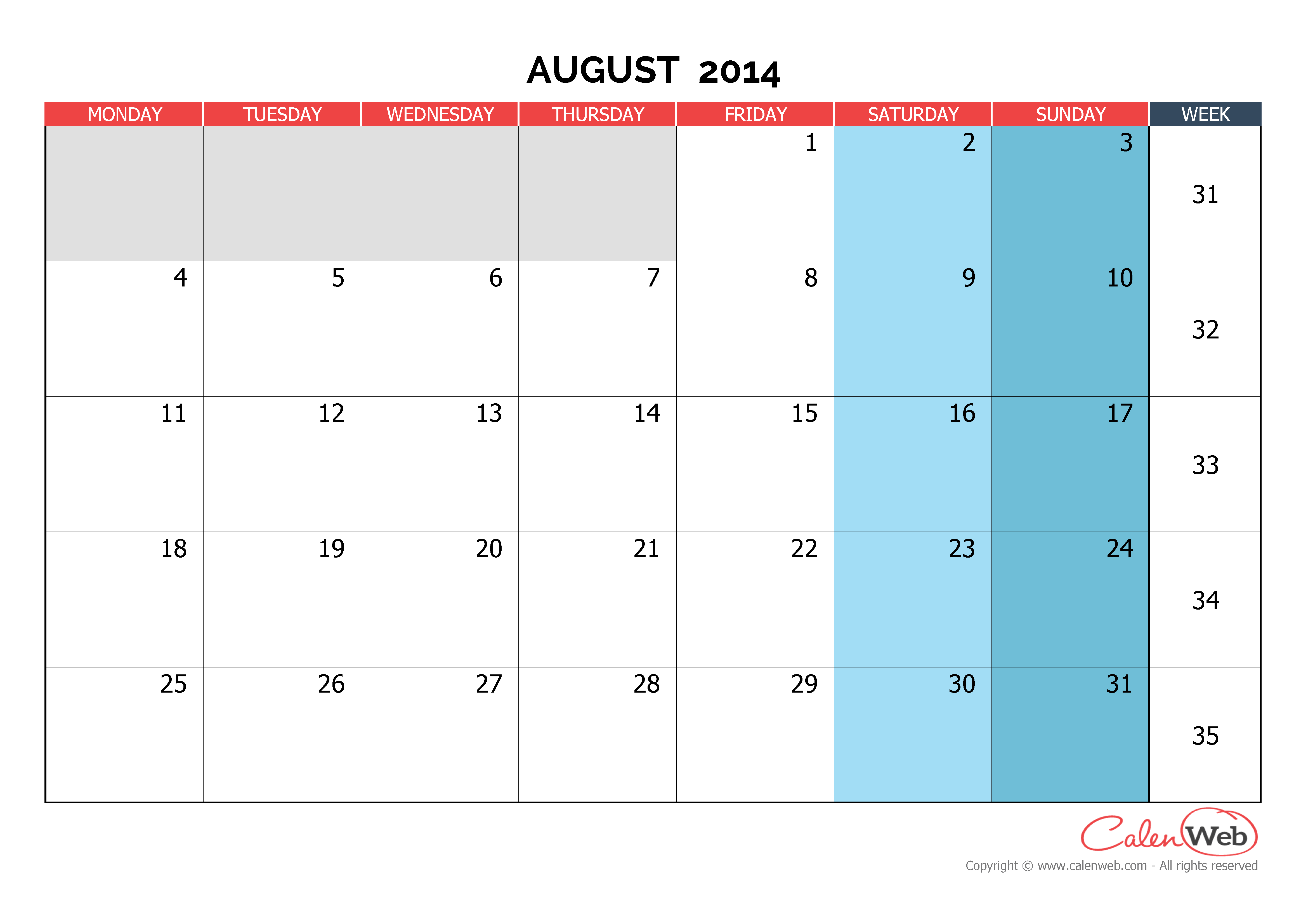 Monthly calendar - Month of August 2014 The week starts on Monday ...