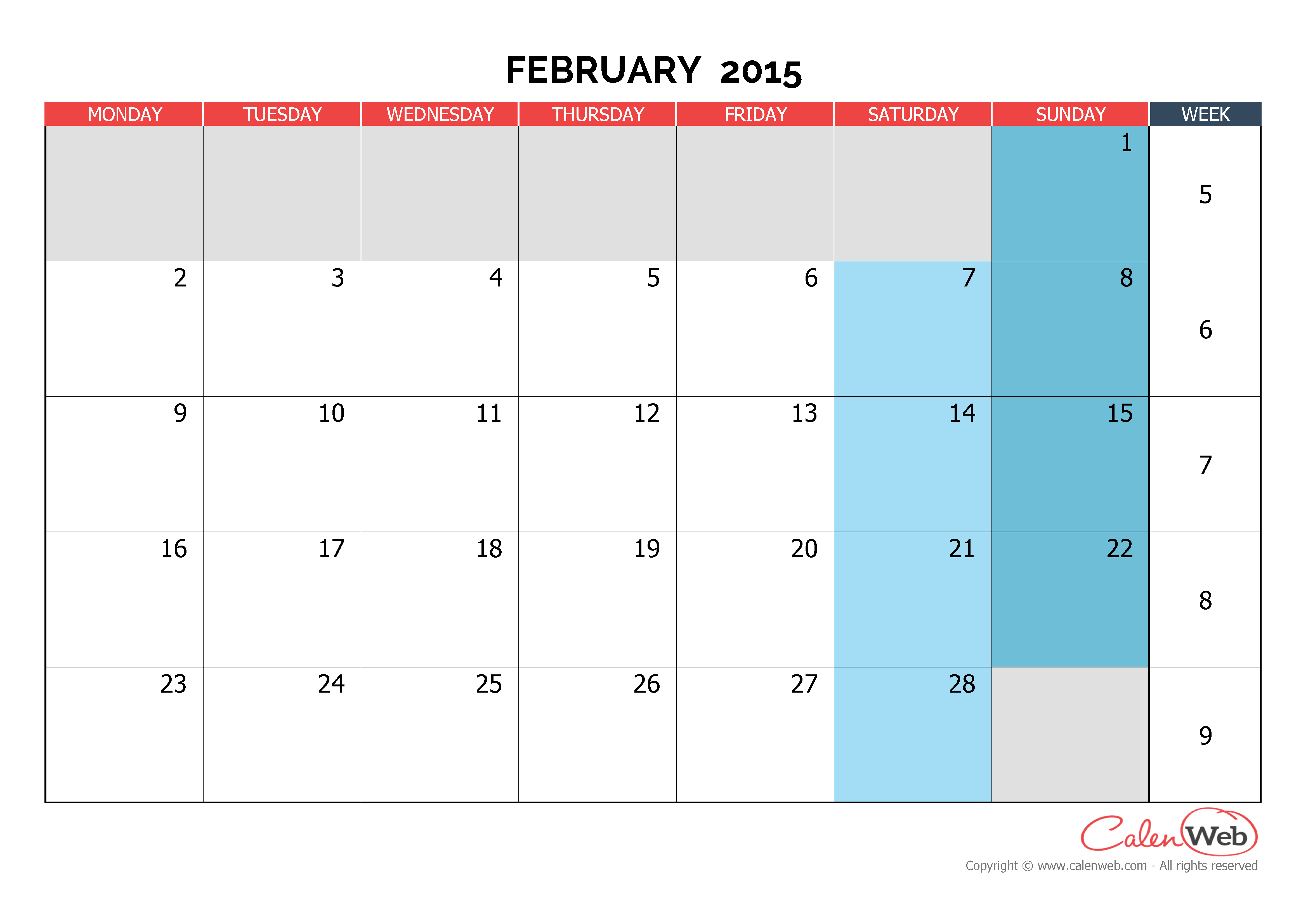 Monthly calendar - Month of February 2015 The week starts ...