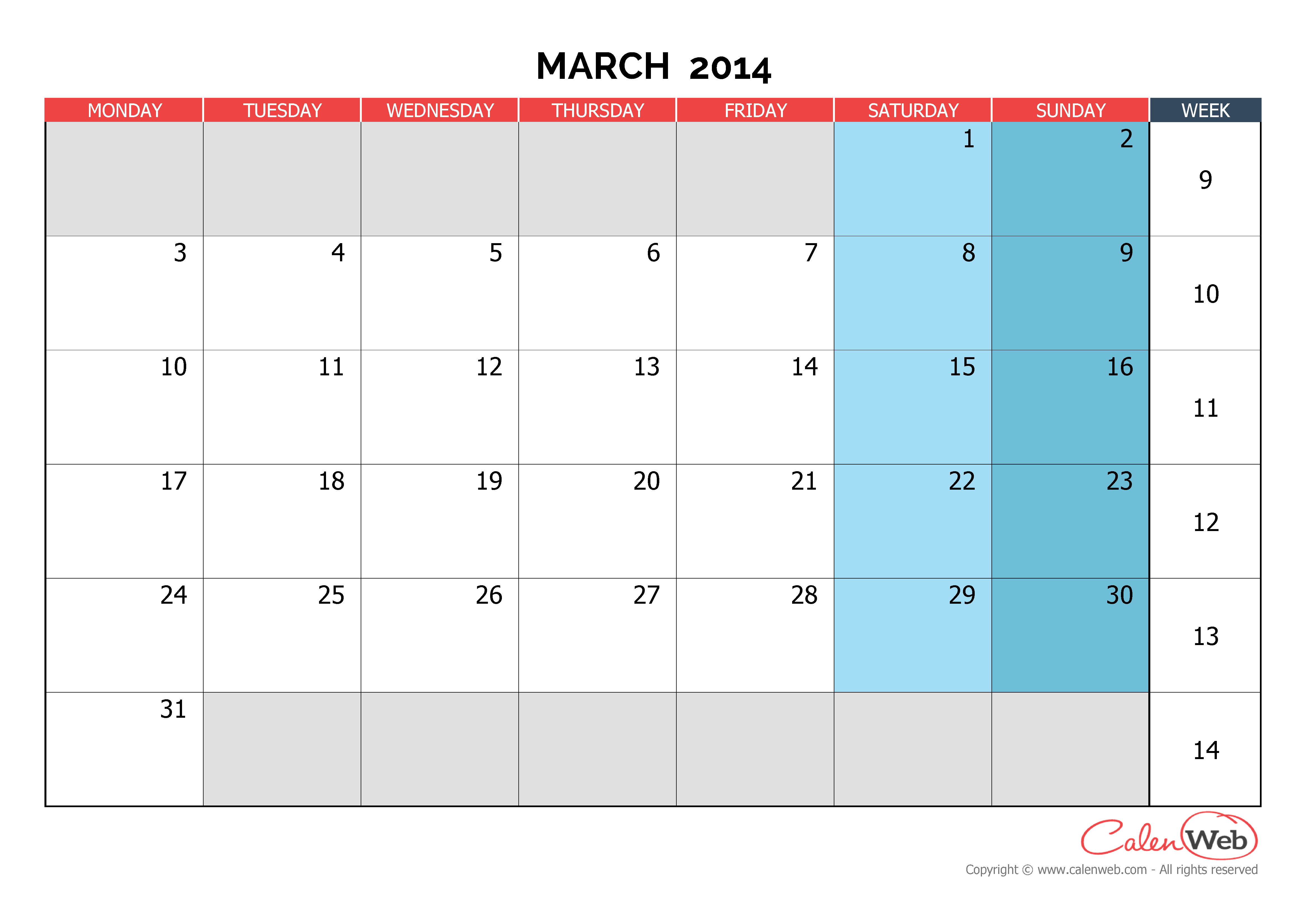 Monthly calendar - Month of March 2014 The week starts on ...