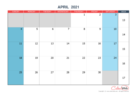 Monthly calendar – Month of April 2021 The week starts on Sunday