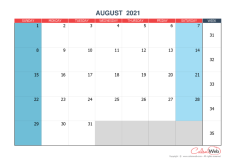 Monthly calendar – Month of August 2021 The week starts on Sunday
