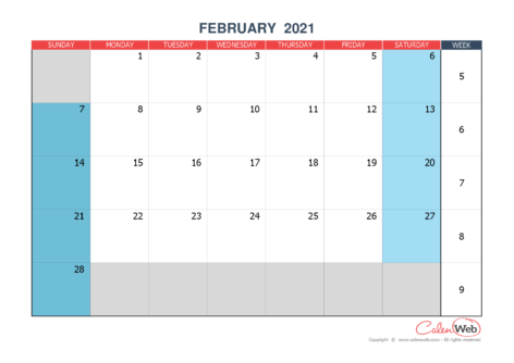 Monthly calendar – Month of February 2021 The week starts on Sunday