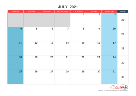 Monthly calendar – Month of July 2021 The week starts on Sunday
